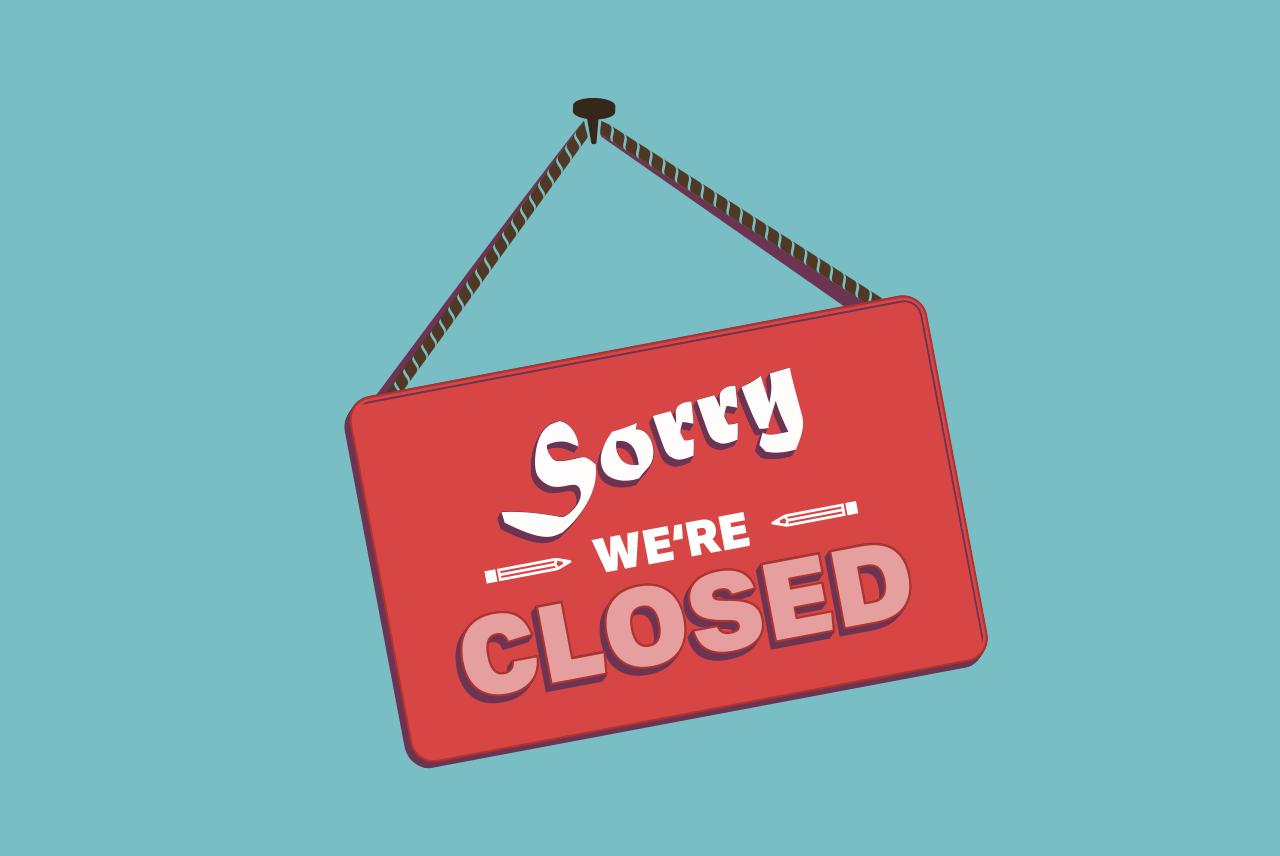 Ladenschild: we are closed