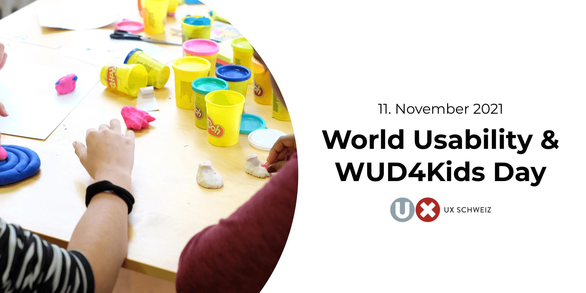 World Usability & WUD4Kids Day 2021